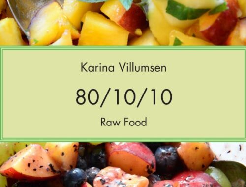Karina Villumsen, Raw Food 80/10/10