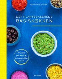 det plantebaserede basiskøkken, Maria Rohde Madsen